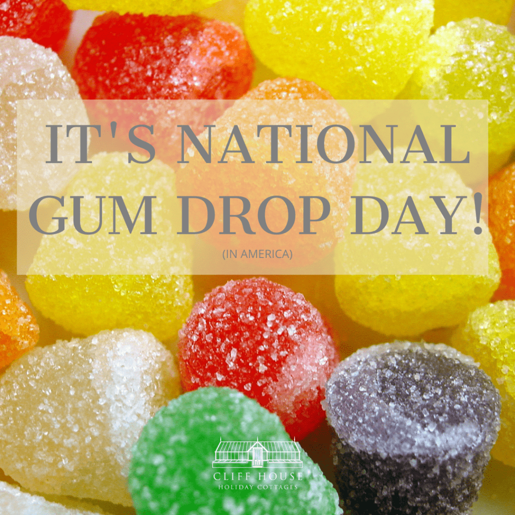 national gumdrop day, national gum drop day, yorkshire, self catering, holiday cottages